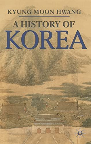 9780230205451: History of Korea: An Episodic Narrative (Palgrave Essential Histories Series)