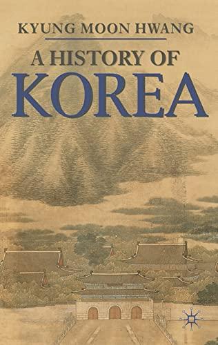 9780230205451: A History of Korea: An Episodic Narrative
