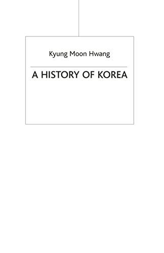 9780230205468: A History of Korea