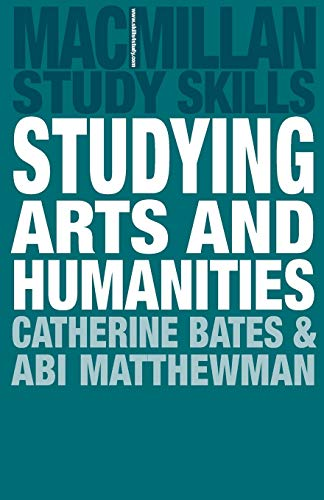 9780230205475: Studying Arts and Humanities (Palgrave Study Skills)