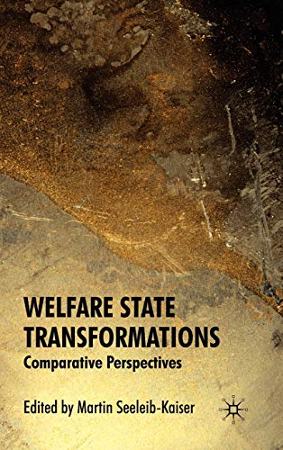 9780230205789: Welfare State Transformations: Comparative Perspectives