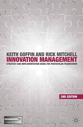 9780230205826: Innovation Management: Strategy and Implementation using the Pentathlon Framework