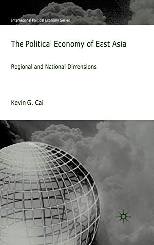 The Political Economy of East Asia: Kevin G. Cai