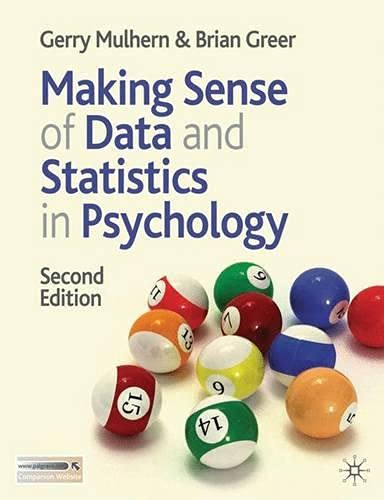 9780230205925: Making Sense of Data and Statistics in Psychology