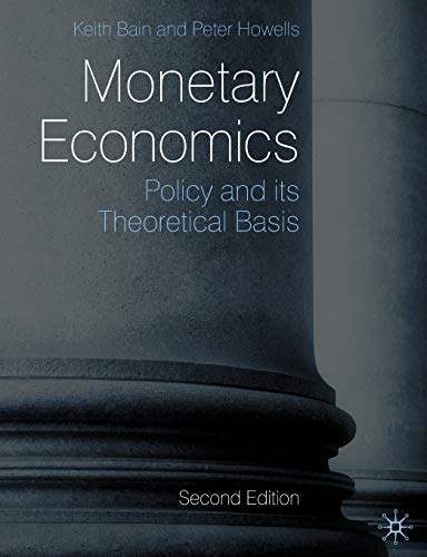 9780230205956: Monetary Economics: Policy and its Theoretical Basis