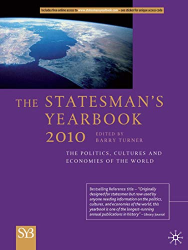 The Statesman s Yearbook 2010: The Politics, Cultures and Economies of the World (Hardback)