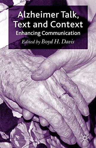 9780230206946: Alzheimer Talk, Text and Context: Enhancing Communication