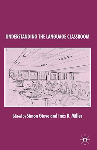 9780230206953: Understanding the Language Classroom