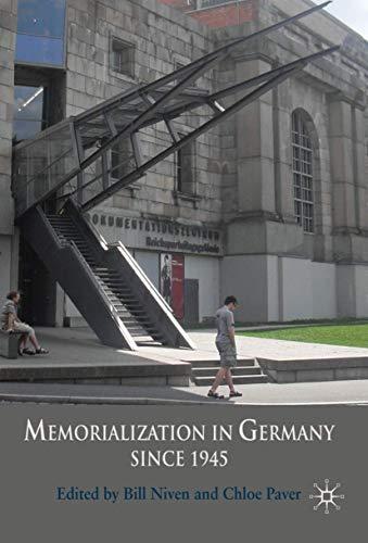 9780230207035: Memorialization in Germany since 1945