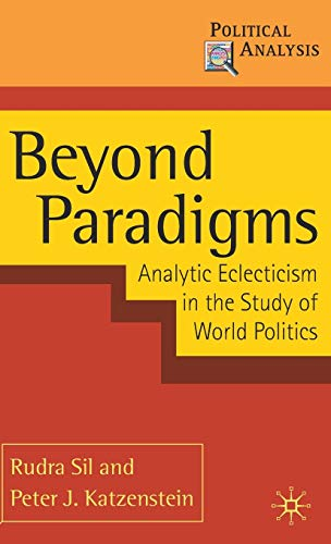 9780230207950: Beyond Paradigms: Analytic Eclecticism in the Study of World Politics (Political Analysis)