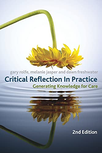 9780230209060: Critical Reflection In Practice: Generating Knowledge for Care