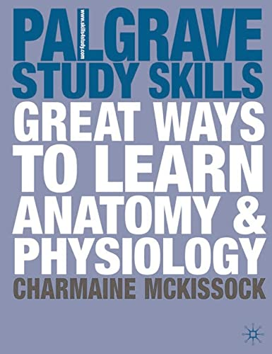 9780230209916: Great Ways to Learn Anatomy & Physiology (Palgrave Study Skills)