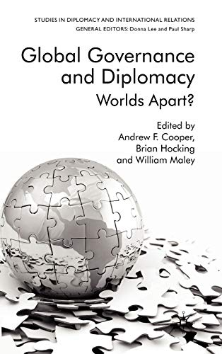 9780230210592: Global Governance and Diplomacy: Worlds Apart? (Studies in Diplomacy and International Relations)