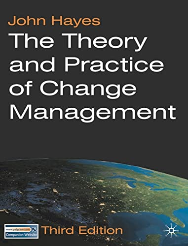 9780230210691: The Theory and Practice of Change Management: Third Edition