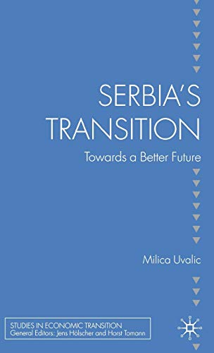 9780230211605: Serbia's Transition: Towards a Better Future