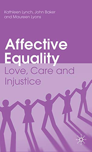 9780230212497: Affective Equality: Love, Care and Injustice
