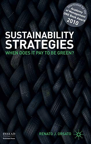 9780230212985: Sustainability Strategies: When Does It Pay to Be Green?