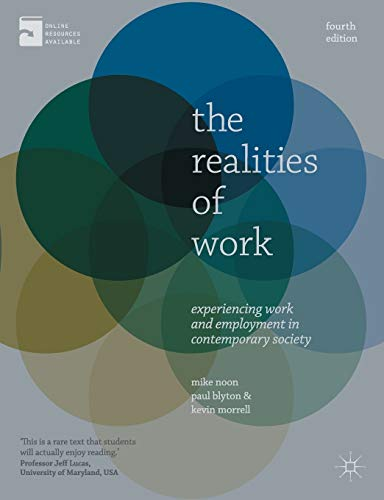 9780230213043: The Realities of Work: Experiencing Work and Employment in Contemporary Society