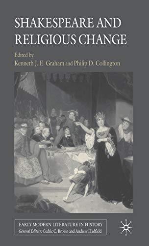 Shakespeare and Religious Change: Graham & Collington, eds.
