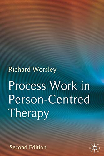 9780230213159: Process Work in Person-Centred Therapy