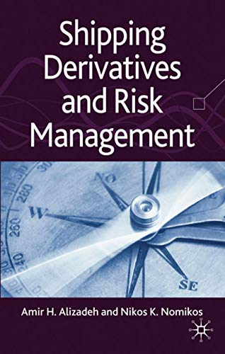 9780230215917: Shipping Derivatives and Risk Management