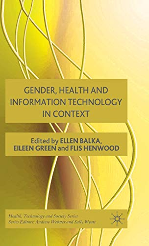Gender, Health and Information Technology in Context (Health, Technology and Society)