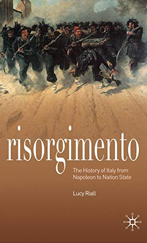 9780230216693: Risorgimento: The History of Italy from Napoleon to Nation-State