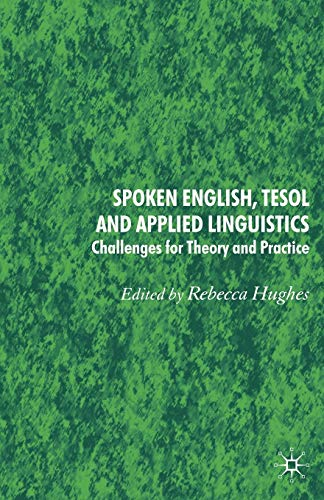 9780230217041: Spoken English, TESOL and Applied Linguistics: Challenges for Theory and Practice