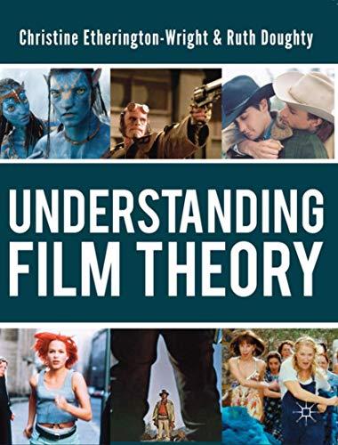 9780230217102: Understanding Film Theory