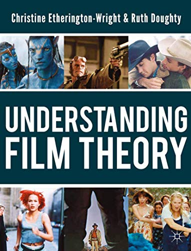 9780230217119: Understanding Film Theory: Theoretical and Critical Perspectives