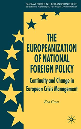 The Europeanization of National Foreign Policy: Continuity: Eva Gross