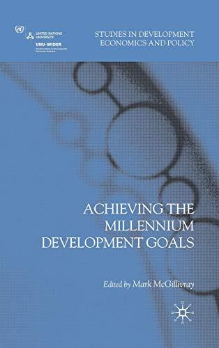 Achieving the Millennium Development Goals (Studies in Development Economics and Policy)