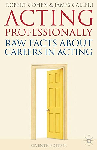 9780230217249: Acting Professionally: Raw Facts About Careers in Acting