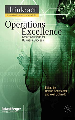 Operations Excellence Smart Solutions for Business Success International Management Knowledge