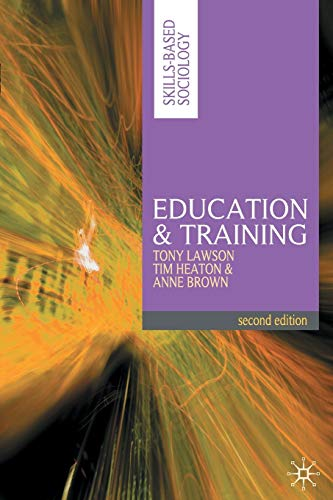 Education and Training (Paperback): Tony Lawson, Tim
