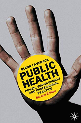 9780230217980: Public Health: Power, Empowerment and Professional Practice