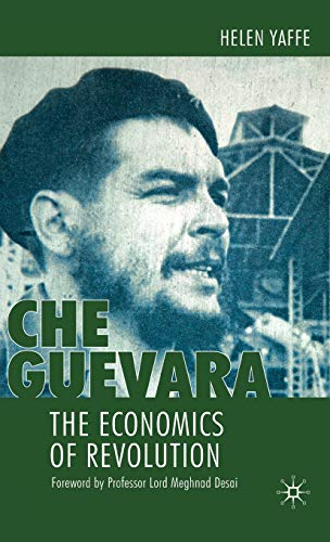 9780230218208: Che Guevara: The Economics of Revolution