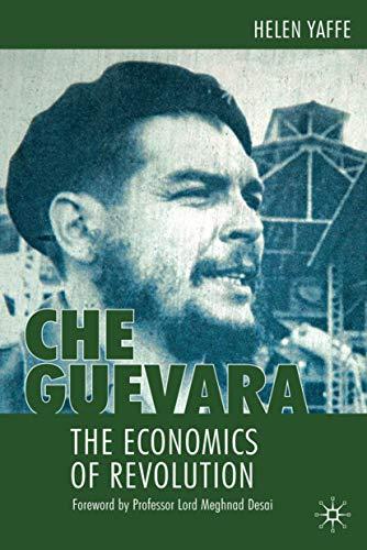 9780230218215: Che Guevara: The Economics of Revolution