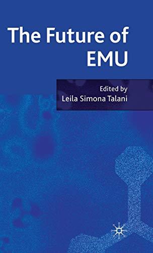 9780230218413: The Future of the EMU