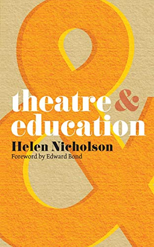 9780230218574: Theatre and Education