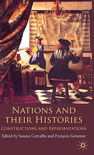 Nations and their Histories Constructions and Representations
