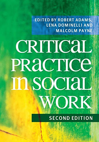 Social Work Practice: Critical Reflection and Skills: Adams, Robert/ Dominelli,