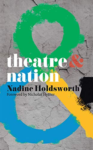 9780230218710: Theatre and Nation