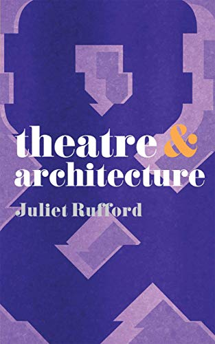 9780230218727: Theatre and Architecture