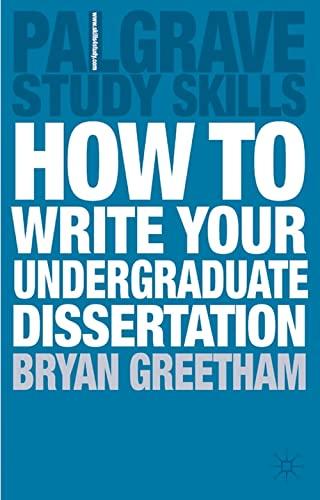 9780230218758: How to Write your Undergraduate Dissertation (Palgrave Study Skills)