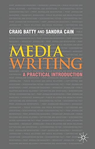 9780230218765: Media Writing: A Practical Introduction