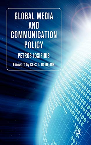 9780230218796: Global Media and Communication Policy (Palgrave Global Media Policy and Business)