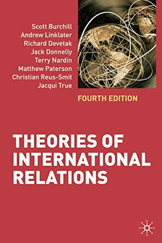 Theories of International Relations: Fourth Edition: Burchill, Scott; Linklater,