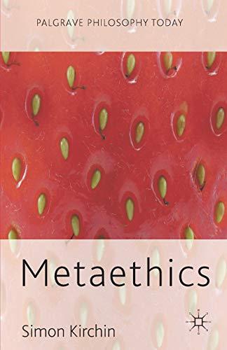 9780230219472: Metaethics (Palgrave Philosophy Today)