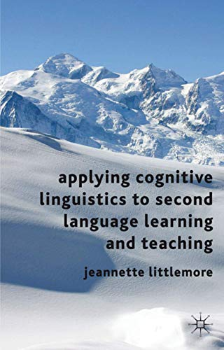 9780230219489: Applying Cognitive Linguistics to Second Language Learning and Teaching